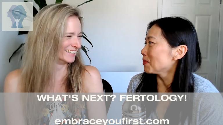 Episode 52: What's Next? Fertology!