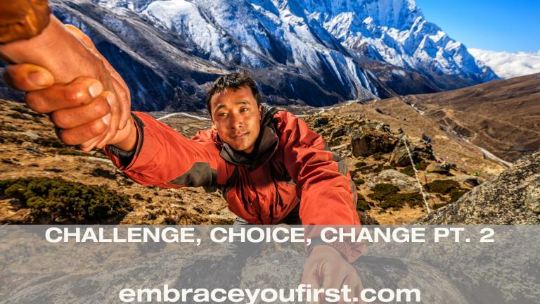 Episode 41: Challenge, Choice, Change Pt. 2 (ft. Luis Benitez)