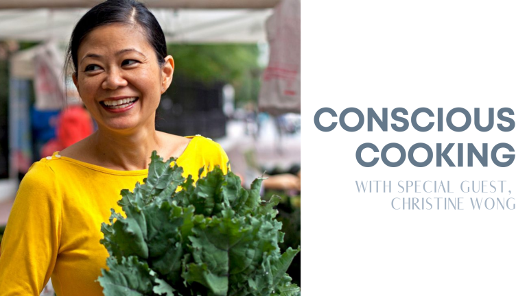 Episode 14: Conscious Cooking (ft. Christine Wong)