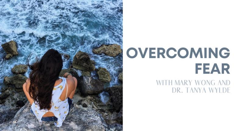 Episode 16: Overcoming Fear