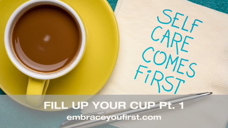 Episode 30: Fill Up Your Cup Pt. 1